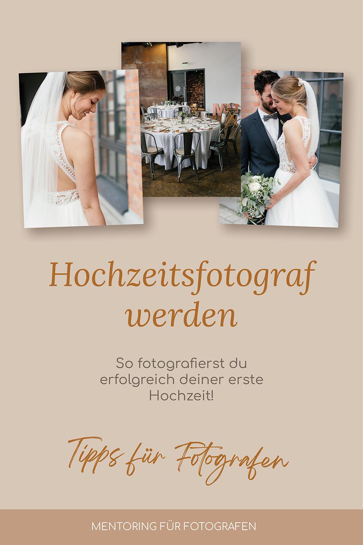 Hochzeitsfotograf werden- so fotografierst du eine Hochzeit